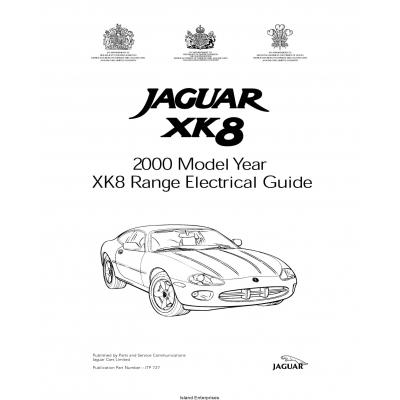 Jaguar XK8 Range Electrical Guide JTP 727 $9.95