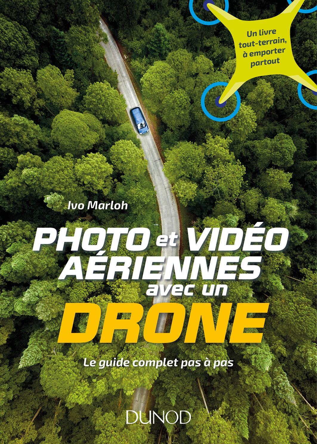 Première de couverture livre photo et vidéo aériennes avec un drone chez Dunod