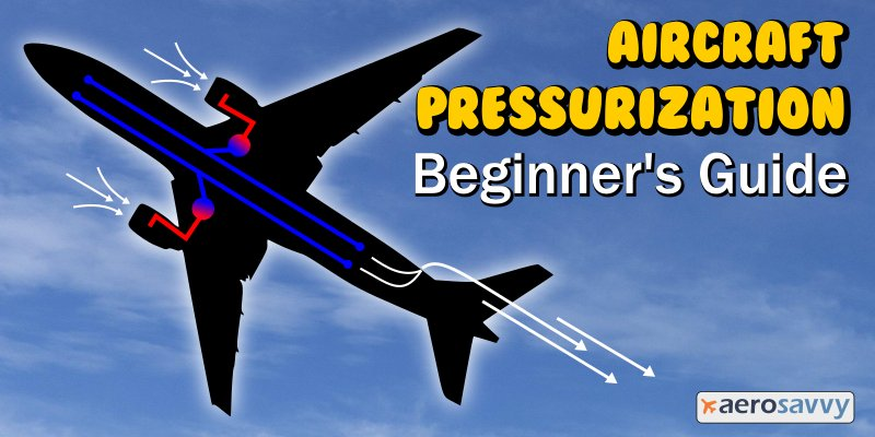 Fantastic Aircraft Pressurization Beginners Guide Aerosavvy Wiring Cloud Hisonuggs Outletorg