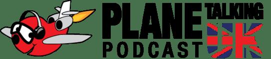 Plane Talking UK Podcast