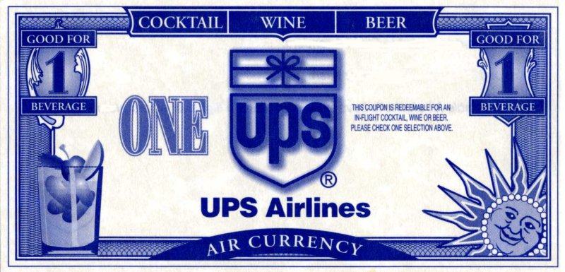 UPS Air Currency - good for one free drink - 1996 - UPS Passenger Flights - AeroSavvy