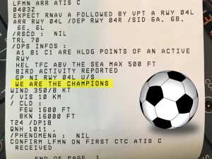 Printed ATIS for Nice airport showing WE ARE THE CHAMPIONS - Aerosavvy