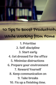 1. Prioritise2. Self-discipline3. Start early4. Get dreseed for office5. Minimize distractions 6. Prepare your environment