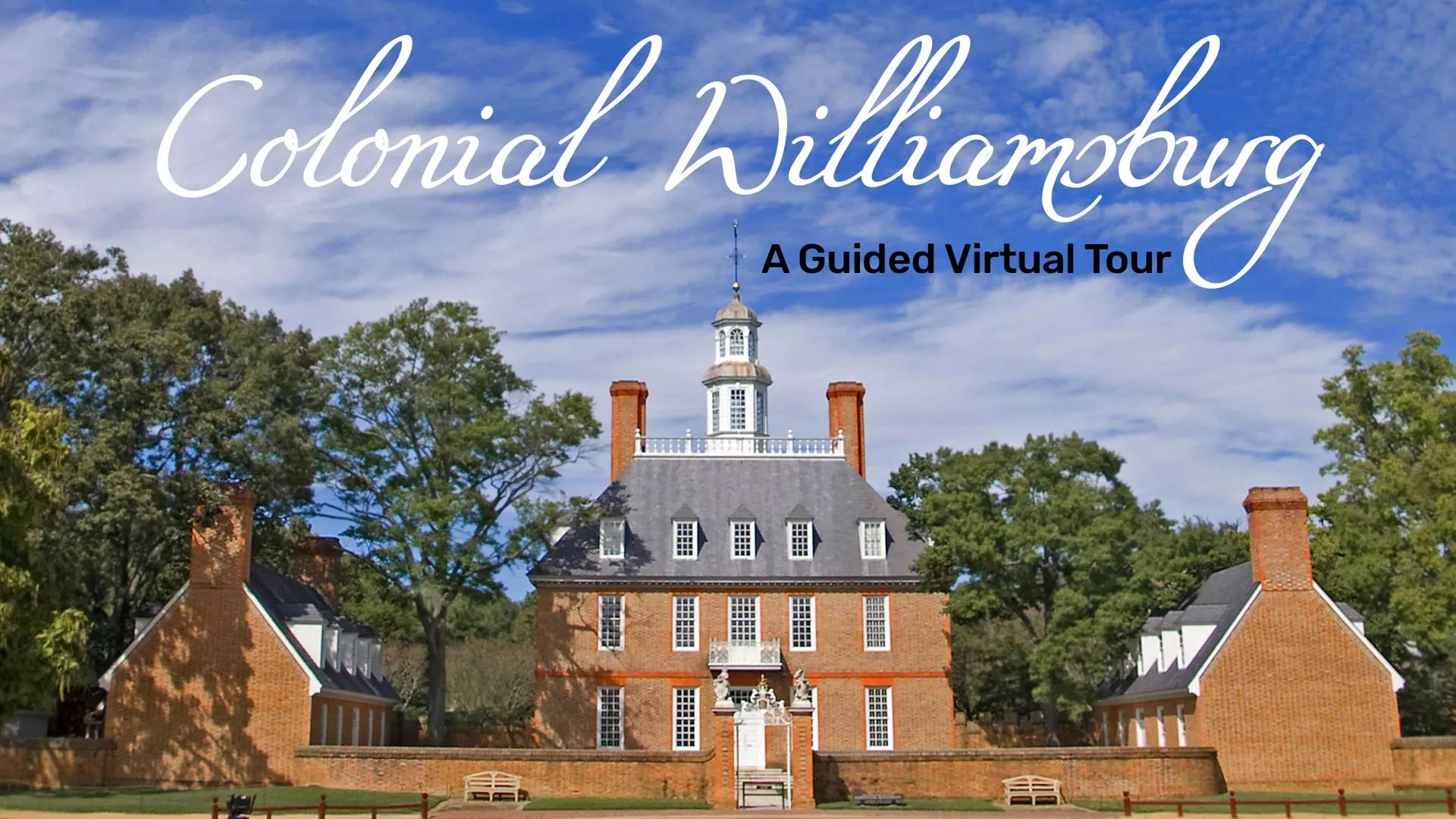 Colonial Williamsburg Virtual Field Trip Complete With