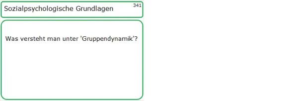 Lernkarte, Frageseite zu 'Gruppendynamik'