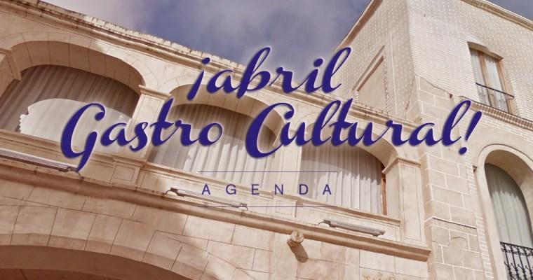 Abril Gastro Cultural