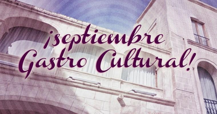 Septiembre Gastro Cultural