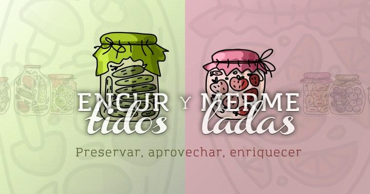 ENCURTIDOS Y MERMELADAS