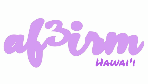 Why AF3IRM Hawai'i Marches