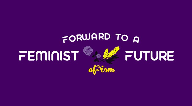 International Working Women's Day 2018:  There is No Way But Forward – to a Feminist Future!