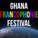 Festival de la Francophonie au Ghana / 11th-25th March 2017