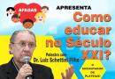 Como Educar no Século XXI? Palestra com o Dr. Luiz Schettini Filho