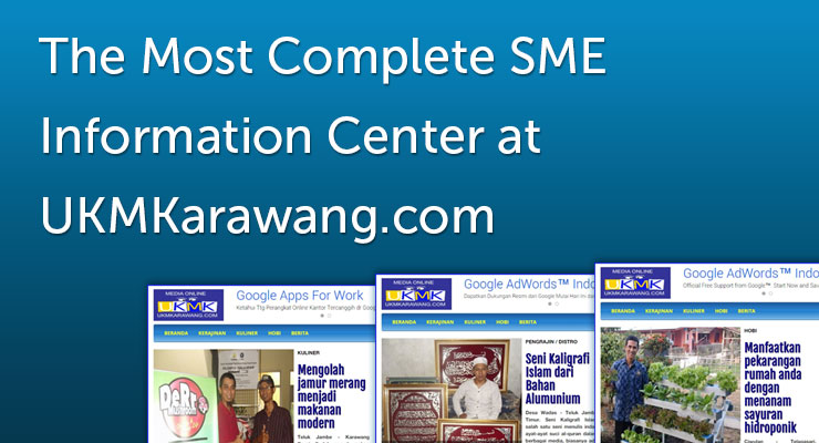 The Most Complete SME Information Center at UKMKarawang.com
