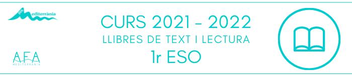 CURS 2021-2022 LLIBRES DE TEXT I LECTURA 1r ESO