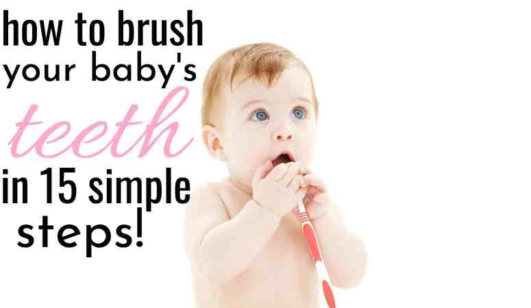 How To Brush A Baby's Teeth In 15 Simple Steps! Age 6-12 Months.