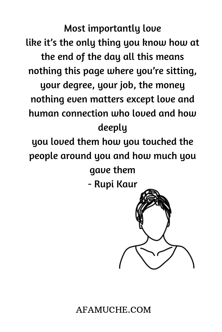A Hand Full Of Rupi Kaur's Poetry - Afam Uche