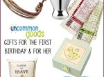 Uncommon and Unique Birthday Gifts for Baby and For Her | AFancyGirlMust.com