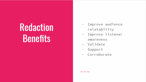 Redaction Benefits: improve audience relatability, improve listener awareness, validate, support, corroborate