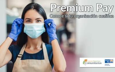 Premium Pay: Conoce si tu organización cualifica