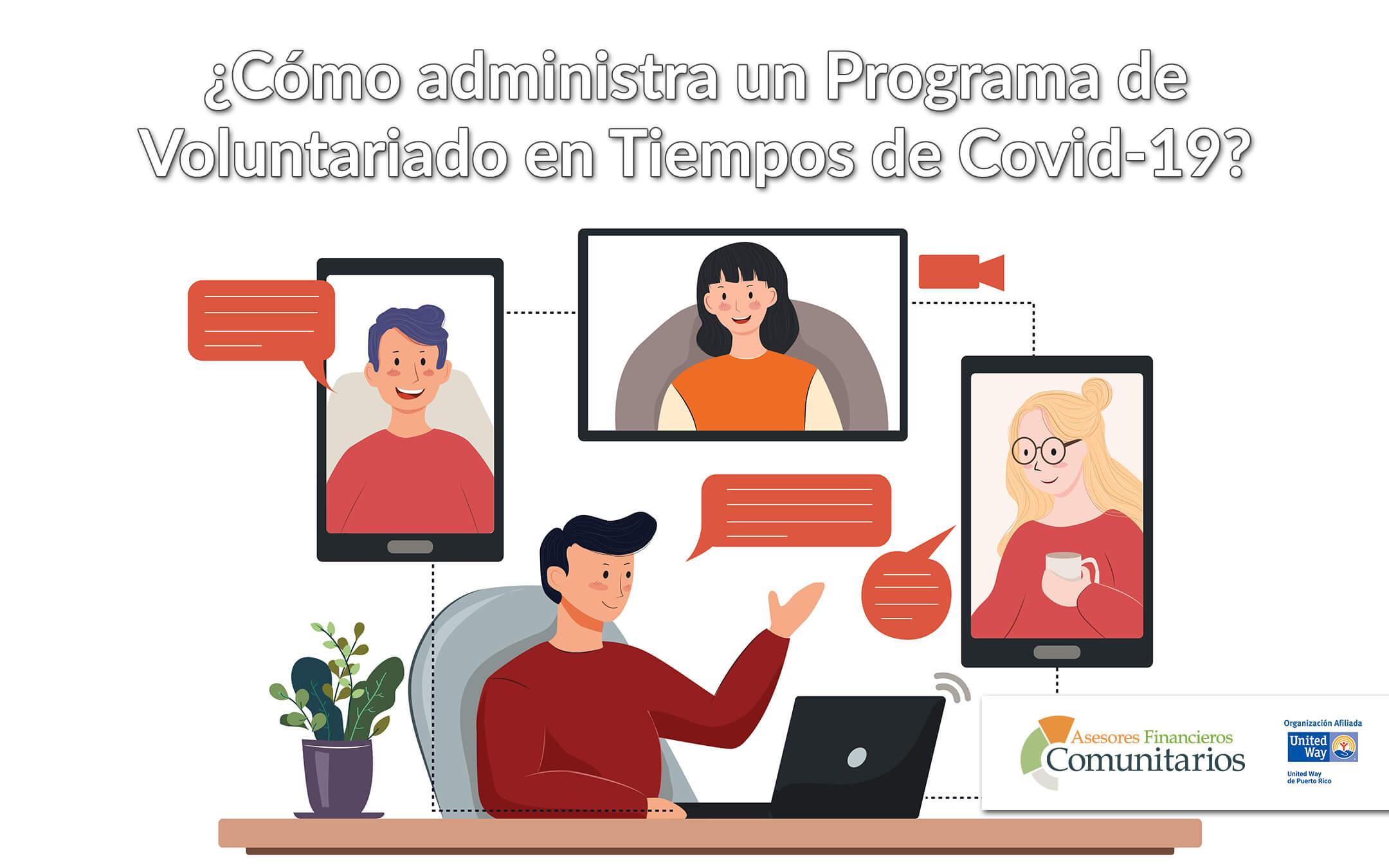 ¿Cómo administrar un Programa de Voluntariado en Tiempos de Covid-19?
