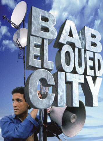 فيلم جزائري بعنوان Bab El Oued City