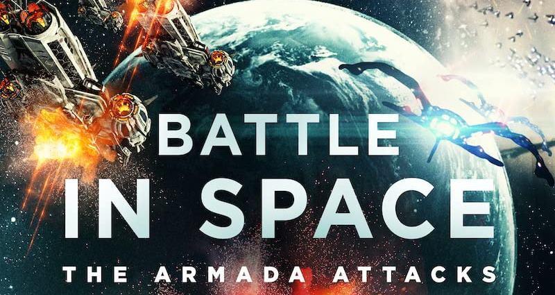 فيلم اكشن والخيال Battle in Space: The Armada Attacks 2021 مترجم