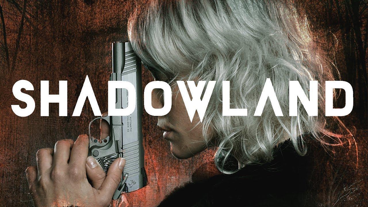 فيلم اكشن Shadowland 2021 مترجم