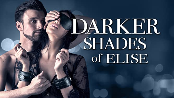 فيلم الدراما Darker Shades of Elise 2017 مترجم للكبار فقط