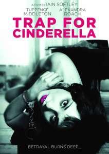 فيلم الدراما والغموض Trap for Cinderella (2013) مترجم اون لاين للكبار