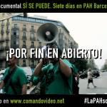 Estreno en Internet del documental 'SÍ SE PUEDE. Siete días en PAH Barcelona