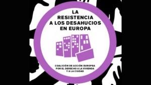 La Resistencia a los Desahucios en Europa
