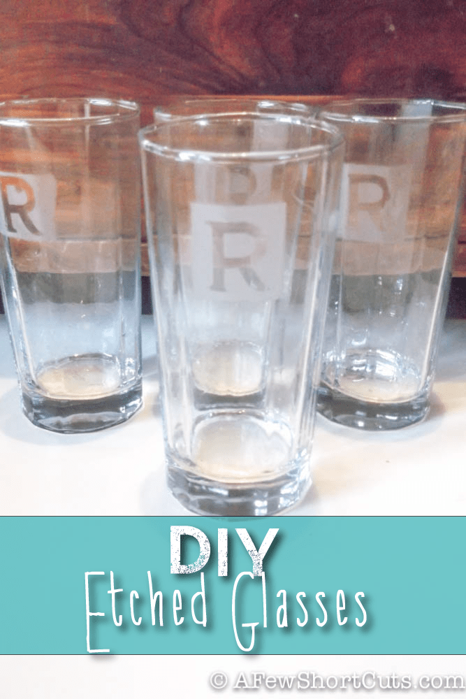 DIY Etched Glasses  Great Homemade Gift Idea  A Few
