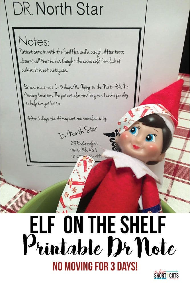 Elf on The Shelf FREE Printable Doctors Note  A Few