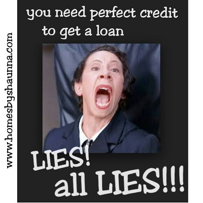 Lie - Perfect Credit for a Home Loan