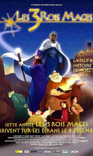 affiche du film d'animation les 3 rois mages.