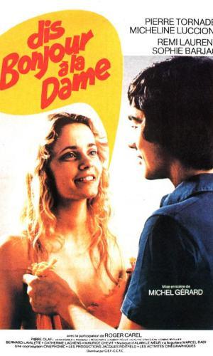 Affiche de cinéma Dis bonjour à la dame