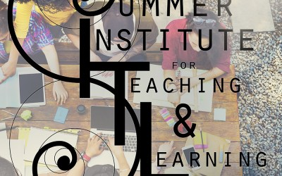 Share Your Expertise and Experience at the Summer Institute for Teaching & Learning (SITL) 2020.