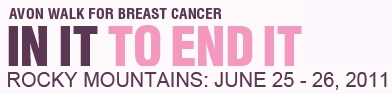 Affiliate Marketers Give Back Avon Walk for Breast Cancer - Rocky Mountains June 26-26, 2011
