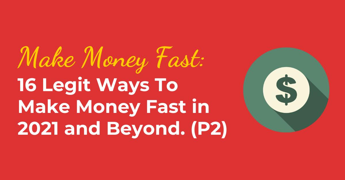 16-legit-ways-to-make-money-fast-part-2