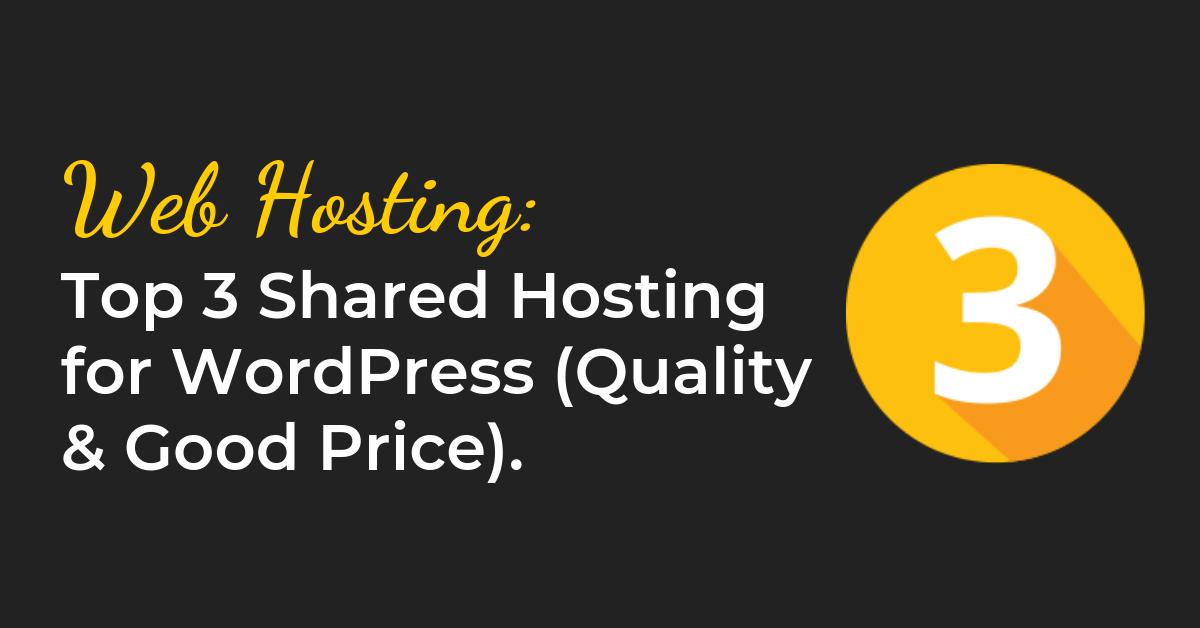 top-3-shared-hosting-wordpress-quality