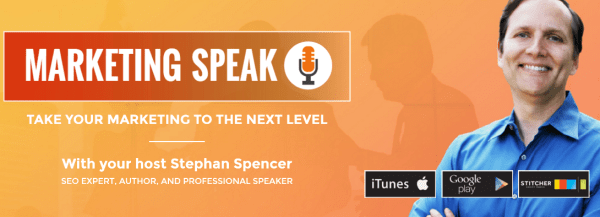 marketing-speak-with-stephan-spencer