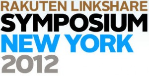 Rakuten LinkShare Symposium New York 2012
