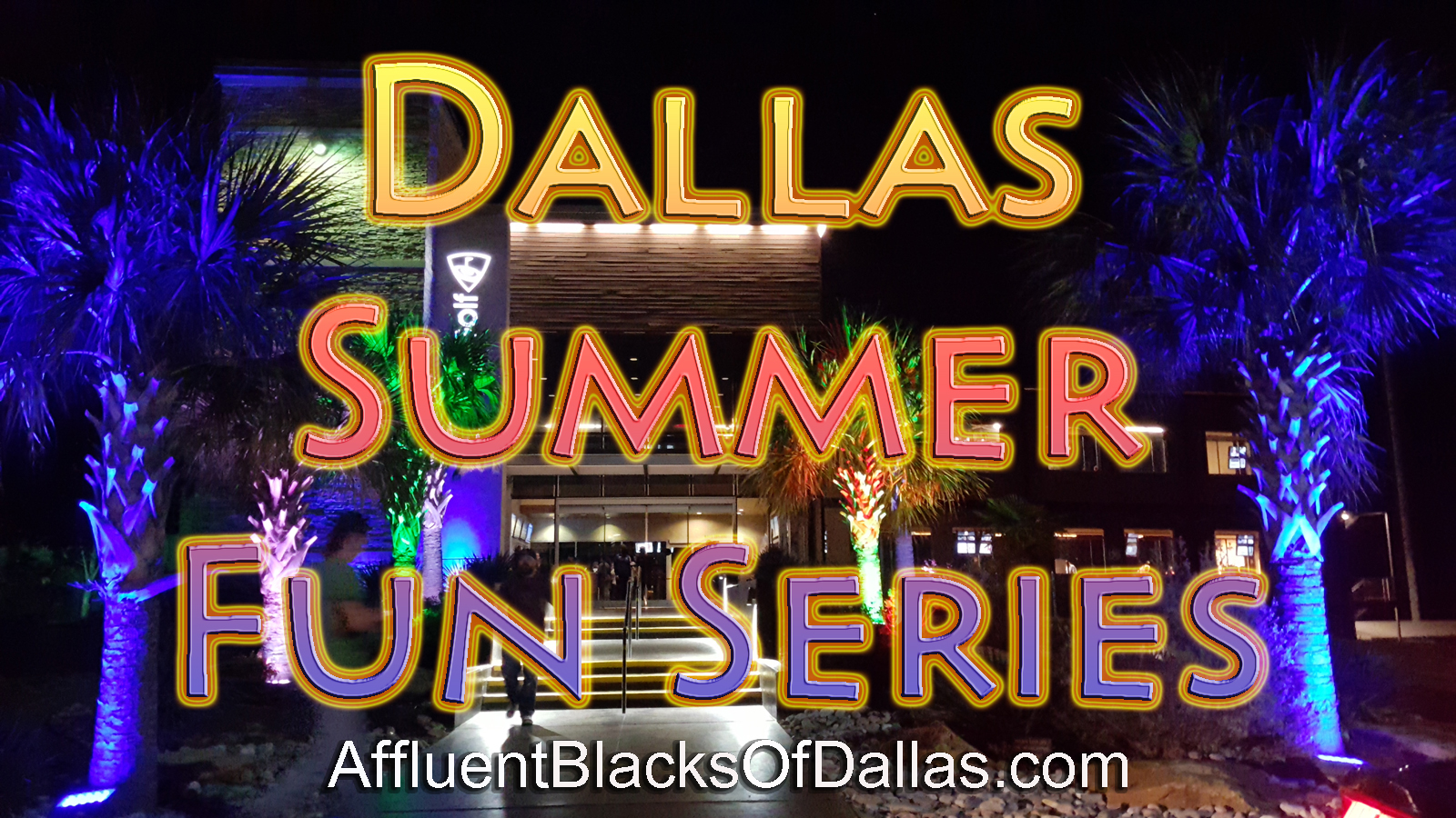 It's the 14th Weekend of the Dallas Summer Fun Series!