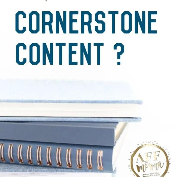 Apa Itu Cornerstone Content?