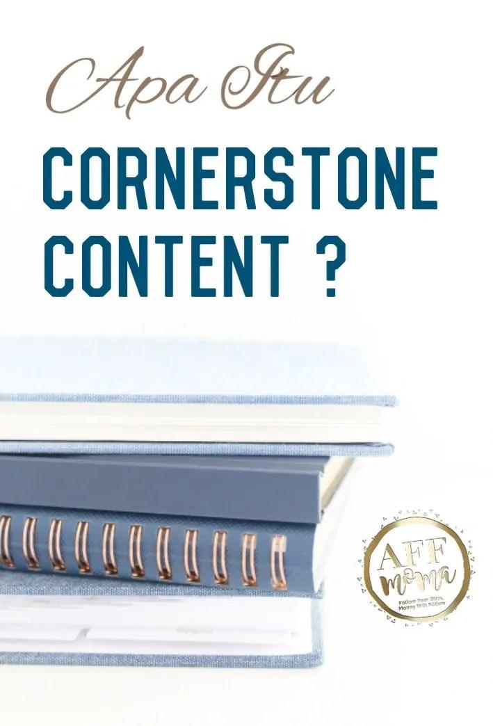 Apa Itu Cornerstone Content