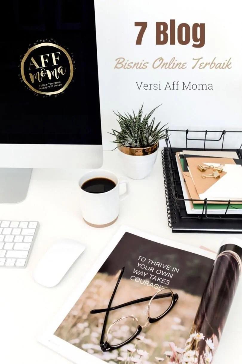 7 Blog Bisnis Online Terbaik Versi Aff Moma
