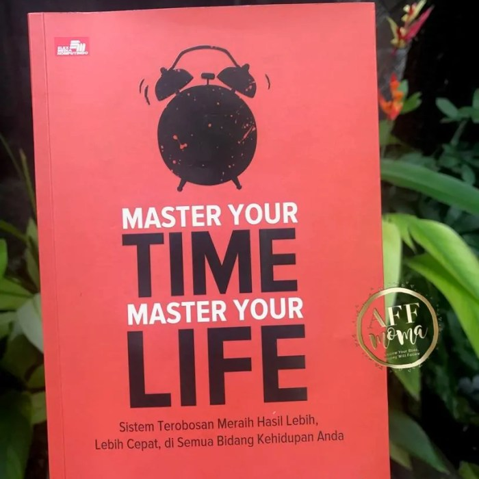 Review Buku Brian Tracy, Master Your Time Master Your Life
