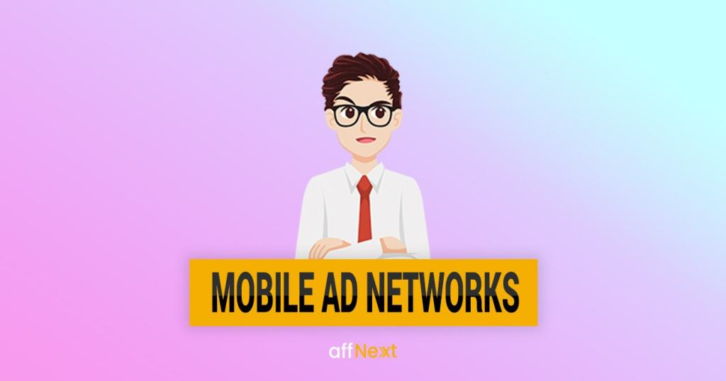 mobile ad networks in 2019