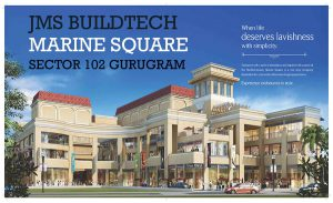 JMS Marine Square Sector 68 retail shops in Gurgaon