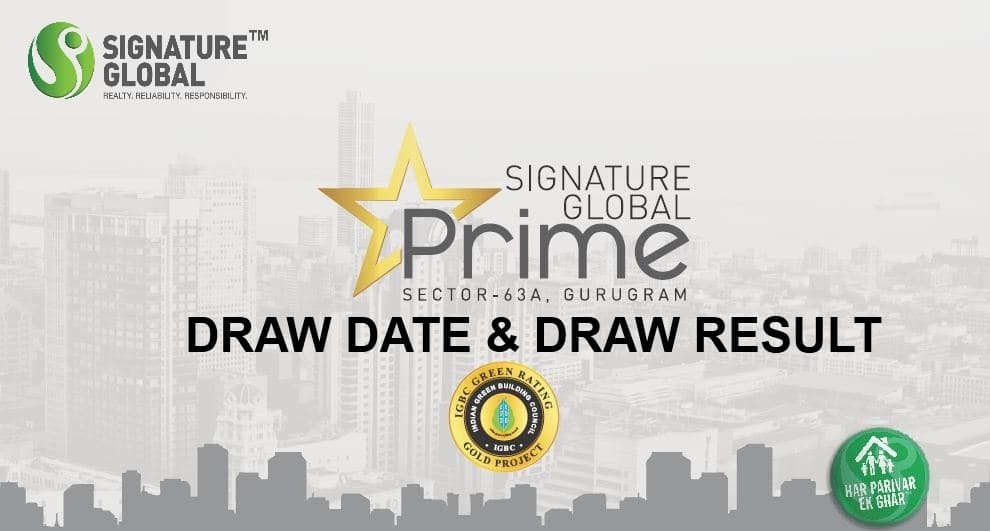 Signature Global Prime Draw Result